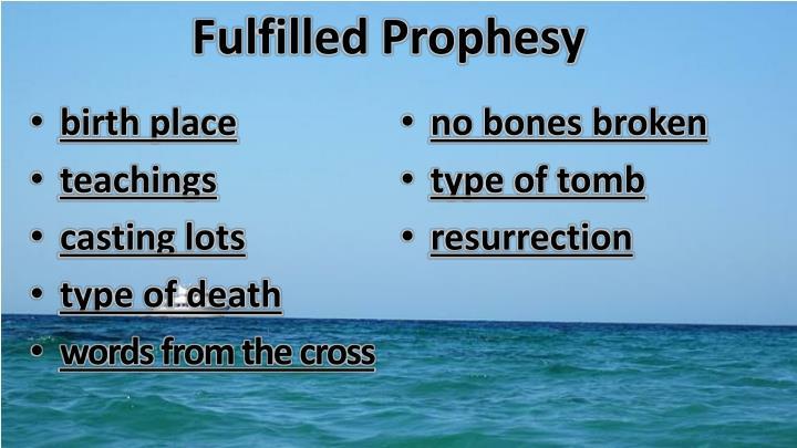 Fulfilled Prophesy