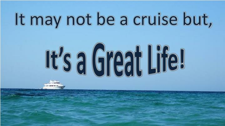 It may not be a cruise but,