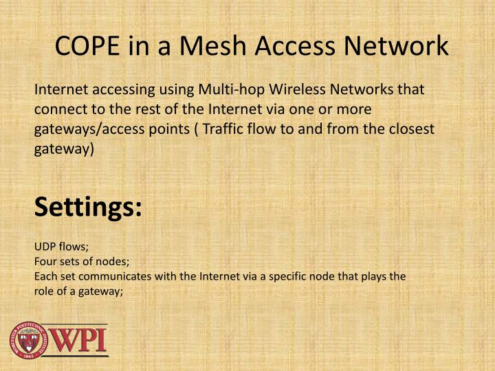 COPE in a Mesh Access Network