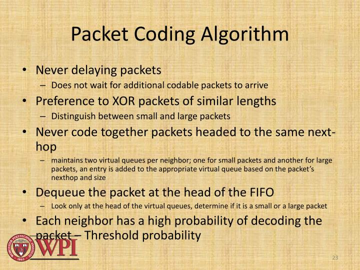 Packet Coding