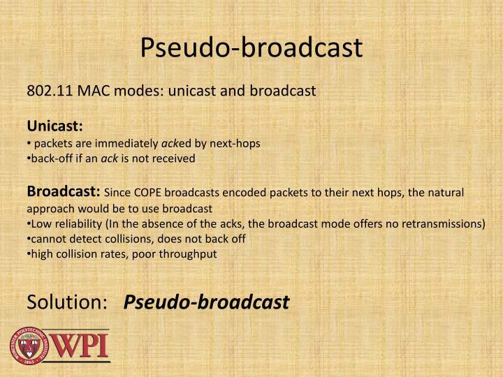 Pseudo-broadcast
