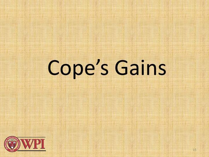 Cope's Gains
