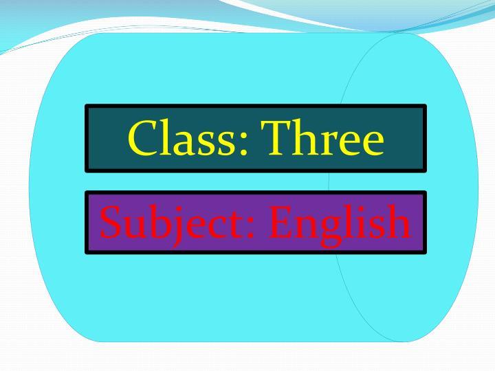 Class: Three