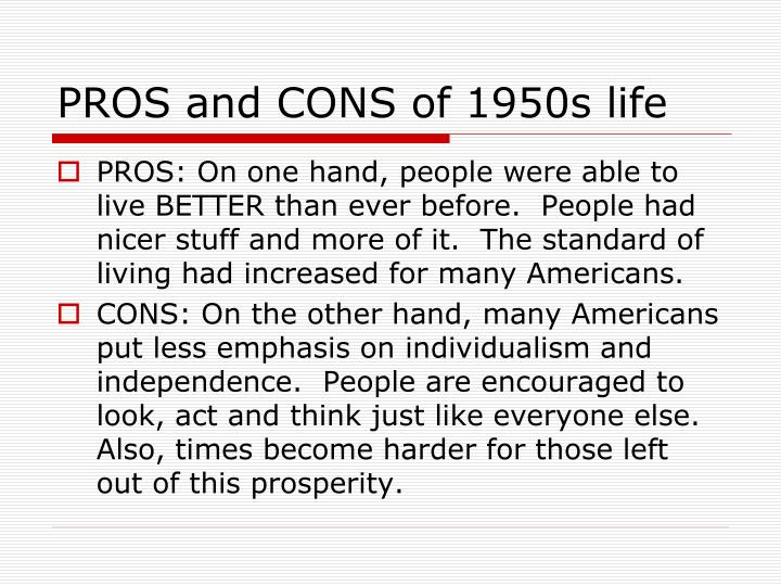 PROS and CONS of 1950s life