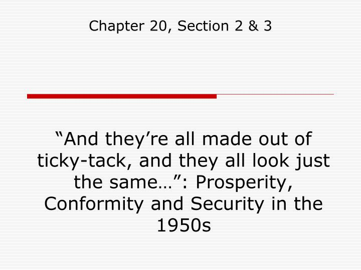 """""""And they're all made out of ticky-tack, and they all look just the same…"""": Prosperity, Conformity and Security in the 1950s"""