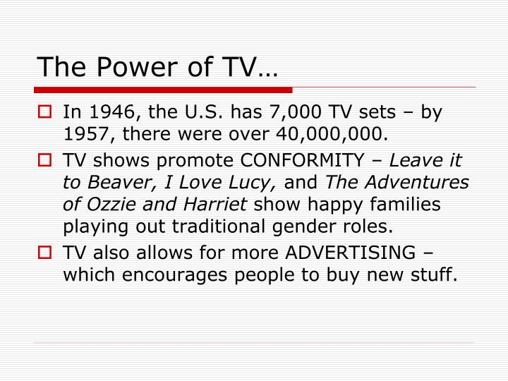 The Power of TV…