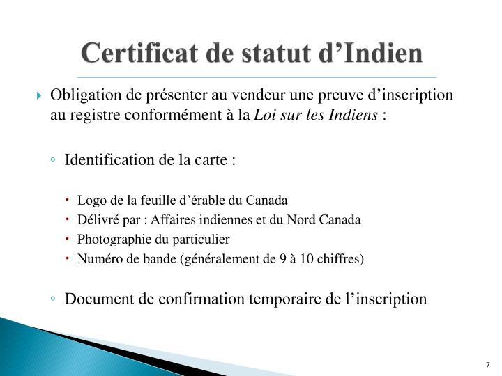 Certificat de statut d'Indien