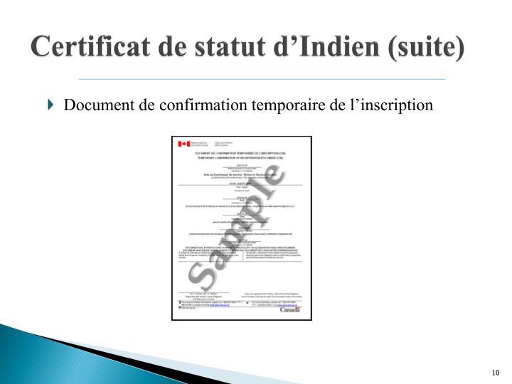 Certificat de statut d'Indien (suite)