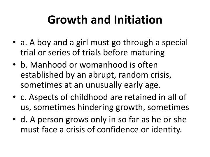 Growth and Initiation