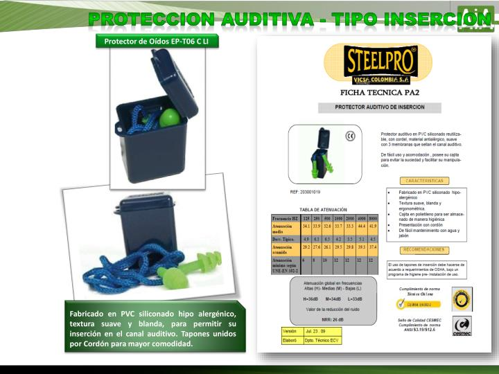 PROTECCION AUDITIVA - TIPO INSERCION