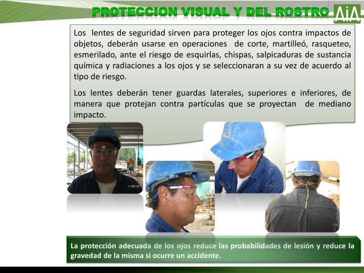 PROTECCION VISUAL Y DEL ROSTRO