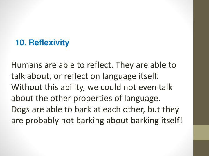 10. Reflexivity