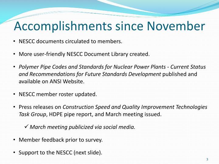 Accomplishments since November