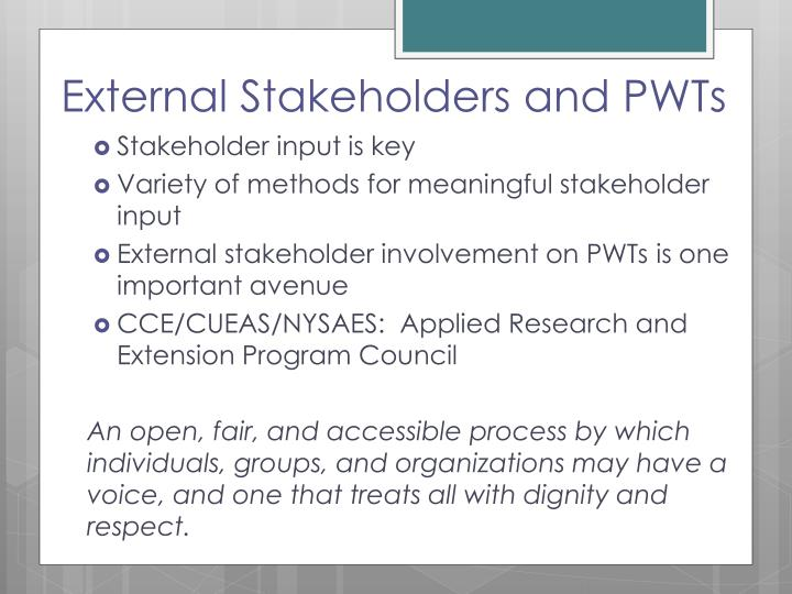 External Stakeholders and PWTs