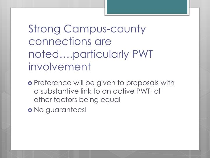 Strong Campus-county connections are noted….particularly PWT involvement
