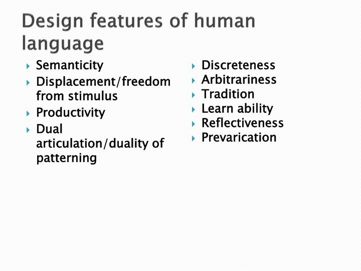 Design features of human language