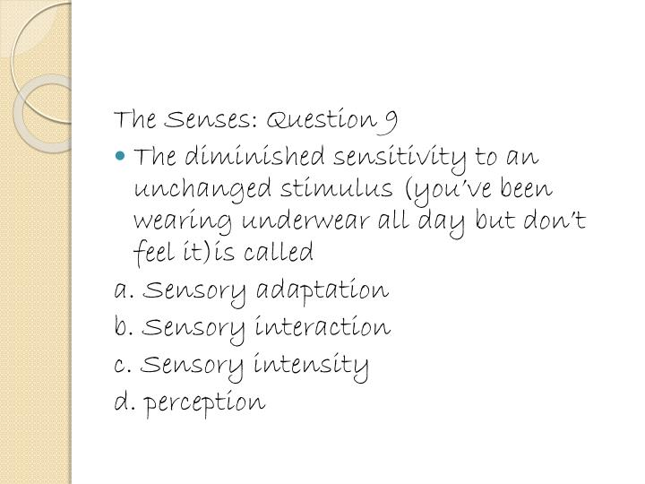 The Senses: Question 9