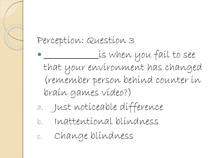 Perception: Question 3