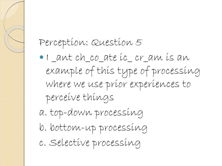 Perception: Question 5