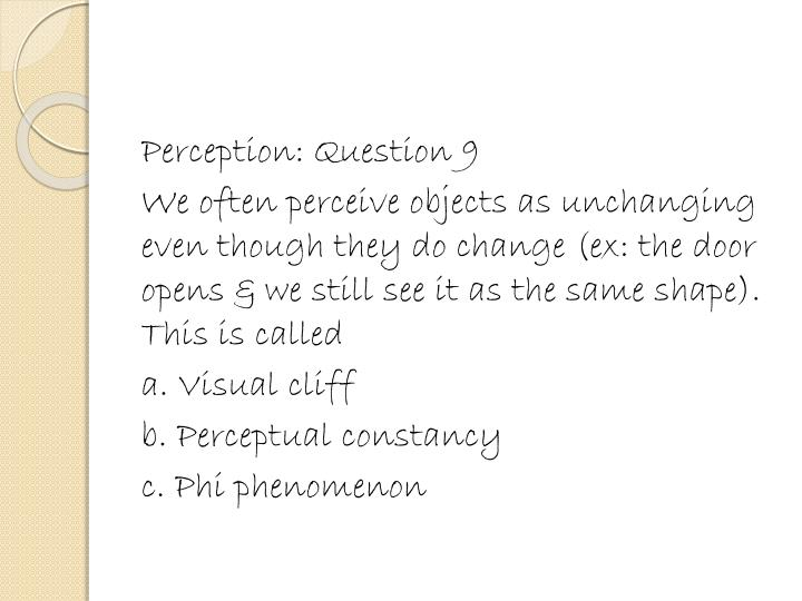 Perception: Question 9