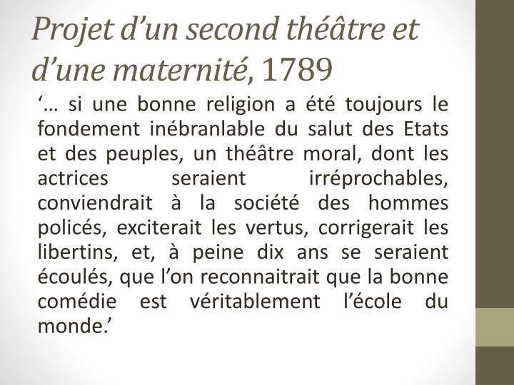 Projet d'un second théâtre et d'une maternité