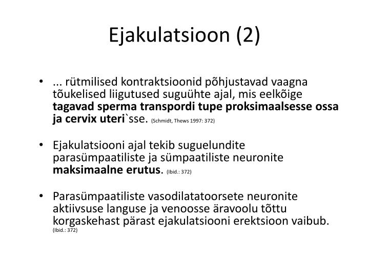 Ejakulatsioon (2)