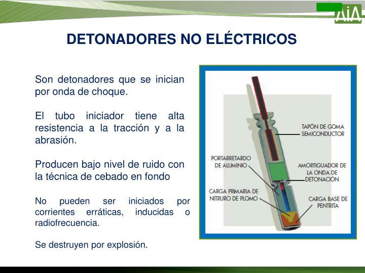 DETONADORES NO ELÉCTRICOS