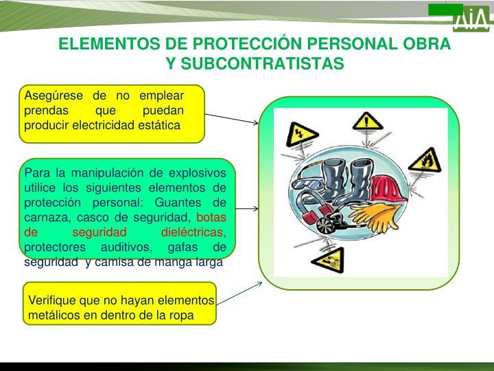 ELEMENTOS DE PROTECCIÓN PERSONAL OBRA Y SUBCONTRATISTAS