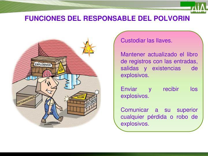 FUNCIONES DEL RESPONSABLE DEL POLVORIN