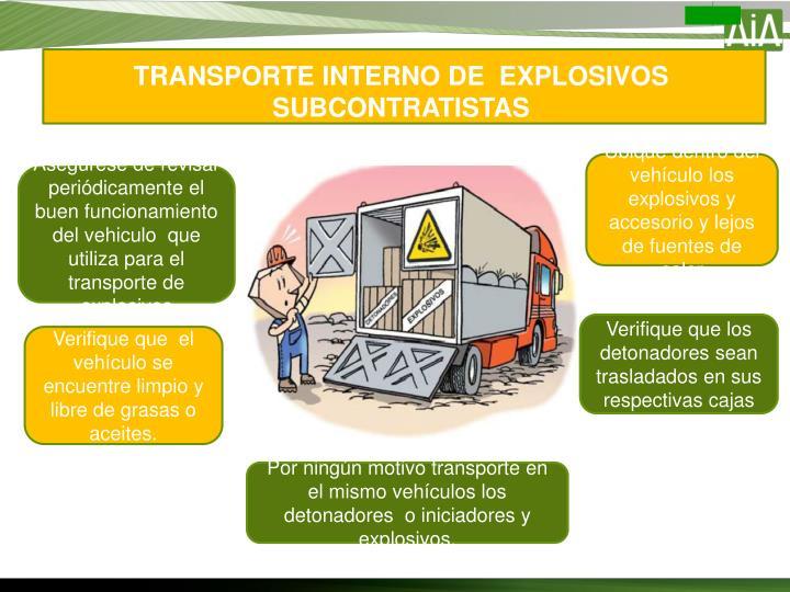 TRANSPORTE INTERNO DE  EXPLOSIVOS