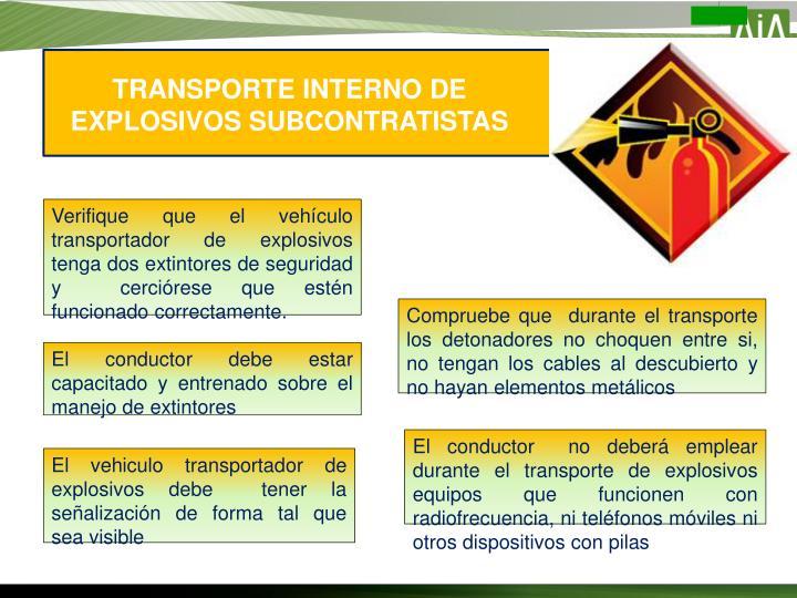 TRANSPORTE INTERNO DE  EXPLOSIVOS SUBCONTRATISTAS