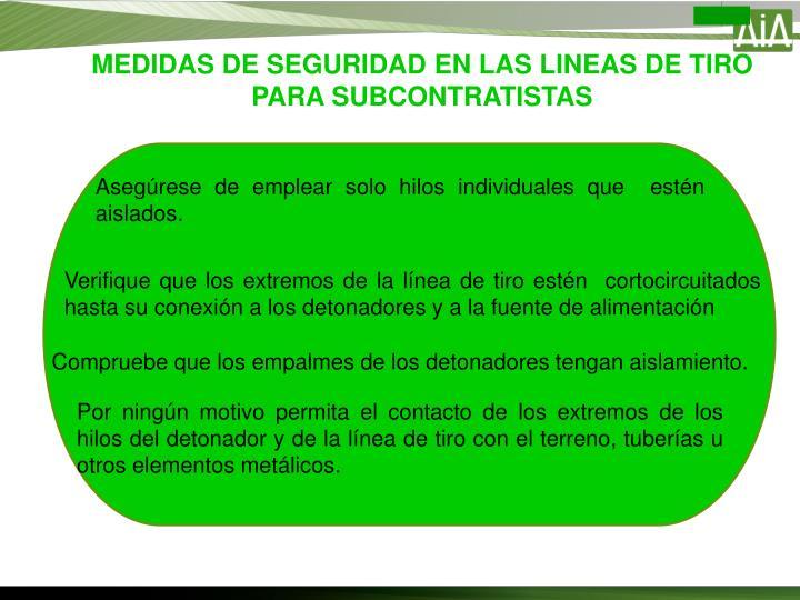 MEDIDAS DE SEGURIDAD EN LAS LINEAS DE TIRO PARA SUBCONTRATISTAS
