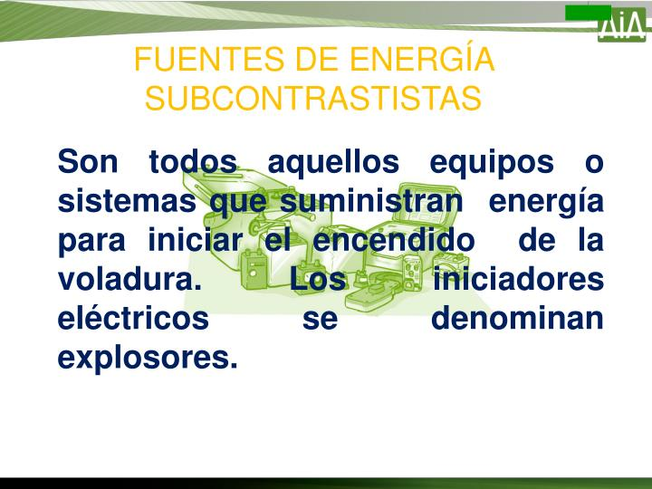 FUENTES DE ENERGÍA SUBCONTRASTISTAS