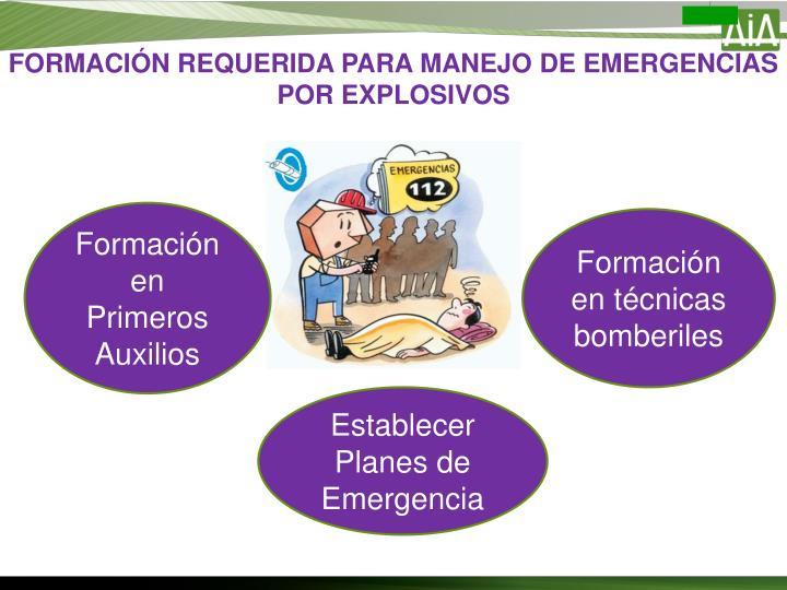 FORMACIÓN REQUERIDA PARA MANEJO DE EMERGENCIAS POR EXPLOSIVOS