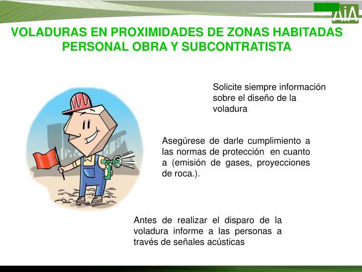VOLADURAS EN PROXIMIDADES DE ZONAS HABITADAS PERSONAL OBRA Y SUBCONTRATISTA