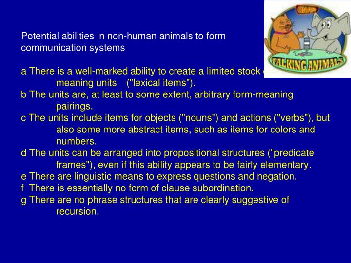Potential abilities in non-human animals to form