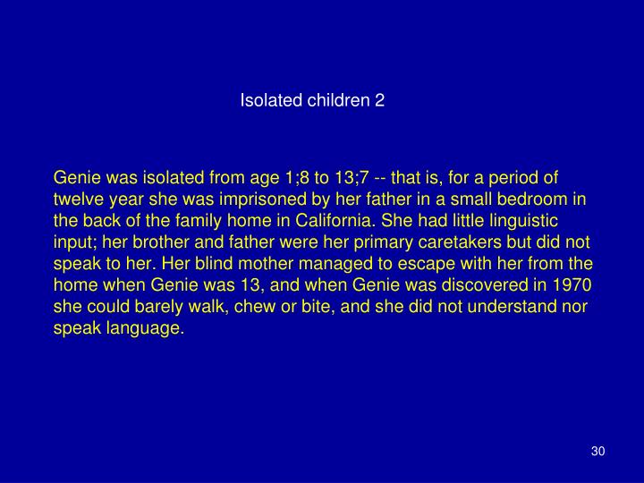Isolated children 2