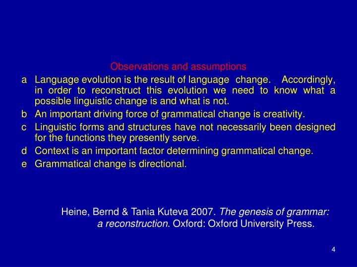 Observations and assumptions