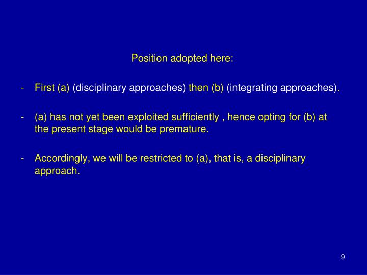 Position adopted here: