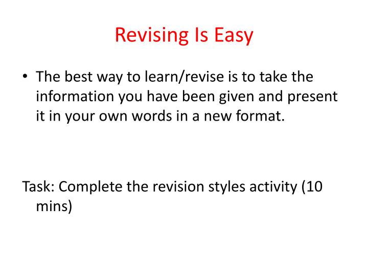 Revising Is Easy