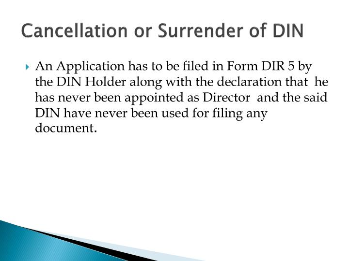 Cancellation or Surrender of DIN