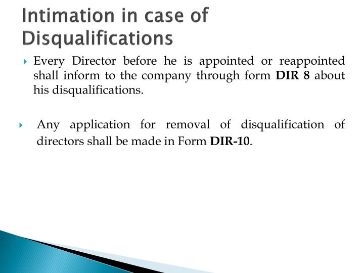 Intimation in case of Disqualifications