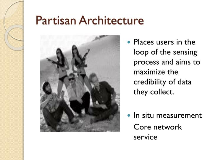 Partisan Architecture