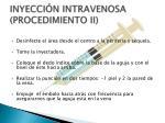 inyecci n intravenosa procedimiento ii