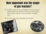 how important was the usage of gas warfare