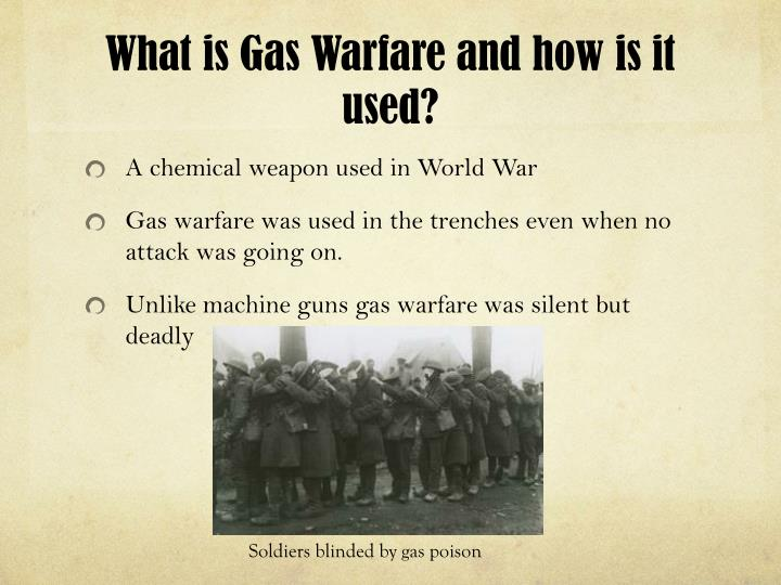 What is gas warfare and how is it used