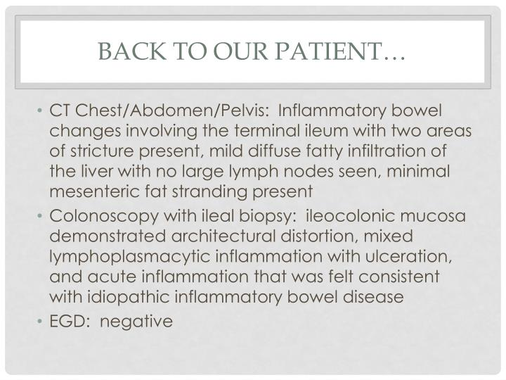 Back to our Patient…