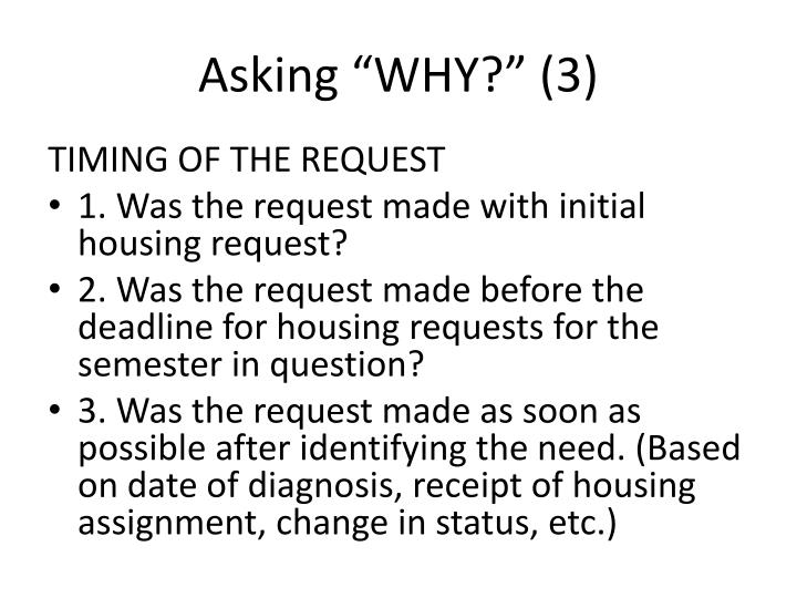"Asking ""WHY?"