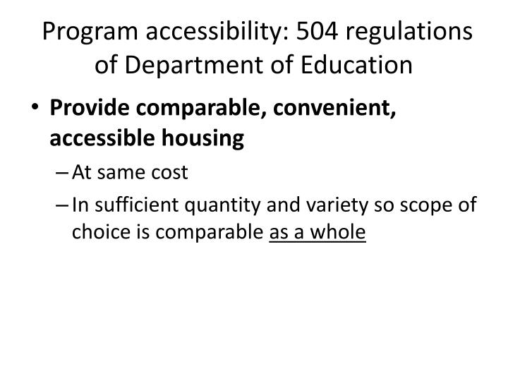 Program accessibility: 504 regulations of Department of Education