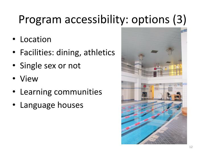 Program accessibility: options